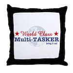 World Class Multi-Tasker Throw Pillow