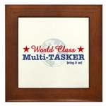 World Class Multi-Tasker Framed Tile