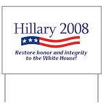 Hillary 2008 Yard Sign