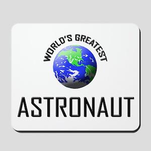 World's Greatest ASTRONAUT Mousepad