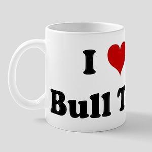 I Love My Bull Terrier Mug
