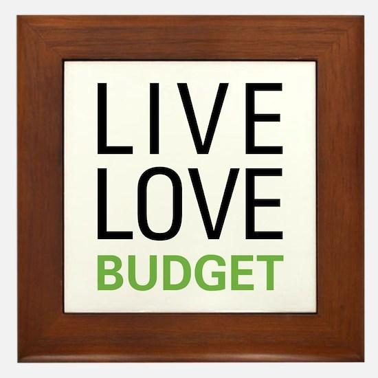 Live Love Budget Framed Tile