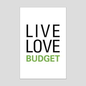 Live Love Budget Mini Poster Print