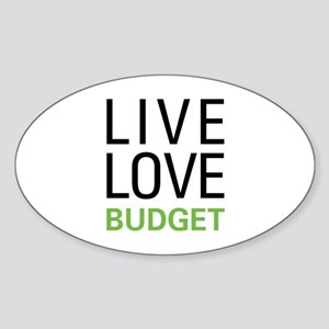 Live Love Budget Sticker (Oval)