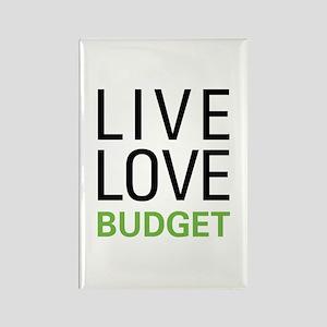 Live Love Budget Rectangle Magnet