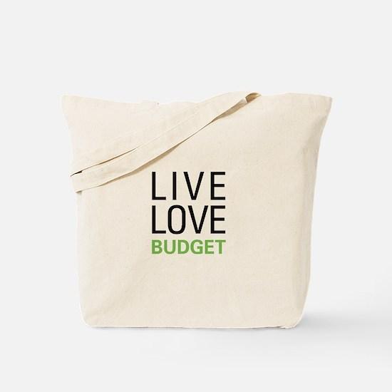 Live Love Budget Tote Bag