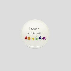 I Teach... Mini Button