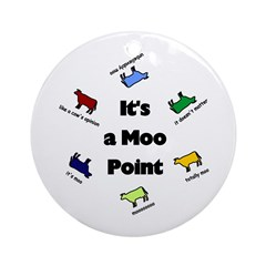 It's a Moo Point Ornament (Round)