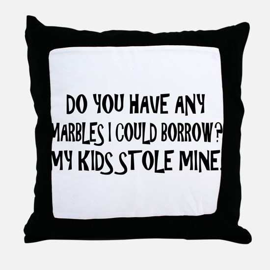 Parents lost their marbles Throw Pillow