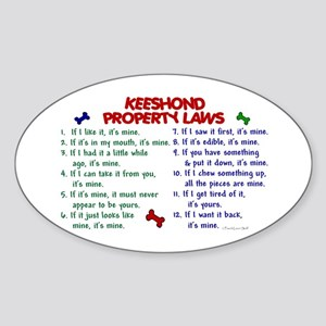 Keeshond Property Laws 2 Oval Sticker