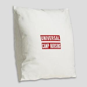 Universal Camp nursing Burlap Throw Pillow