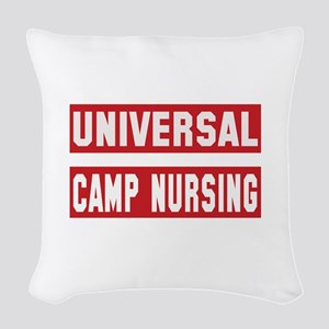 Universal Camp nursing Woven Throw Pillow