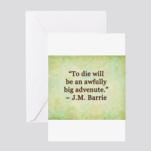 J.M. Barrie Quote Greeting Cards