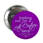 "19th Century Hero 2.25"" Button (10 pack)"