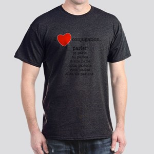 I love conjugation Dark T-Shirt