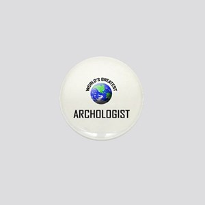 World's Greatest ARCHOLOGIST Mini Button