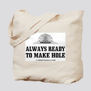 Always Ready To Make Hole Tote Bag