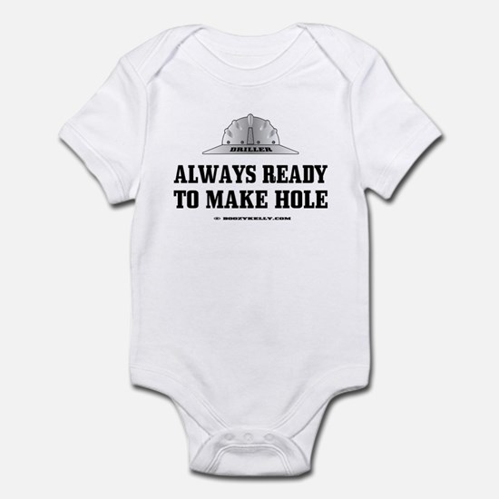 Always Ready To Make Hole Infant Bodysuit