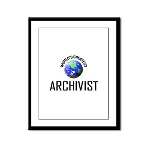 World's Greatest ARCHIVIST Framed Panel Print