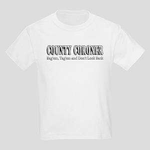 County Coroner Kids Light T-Shirt