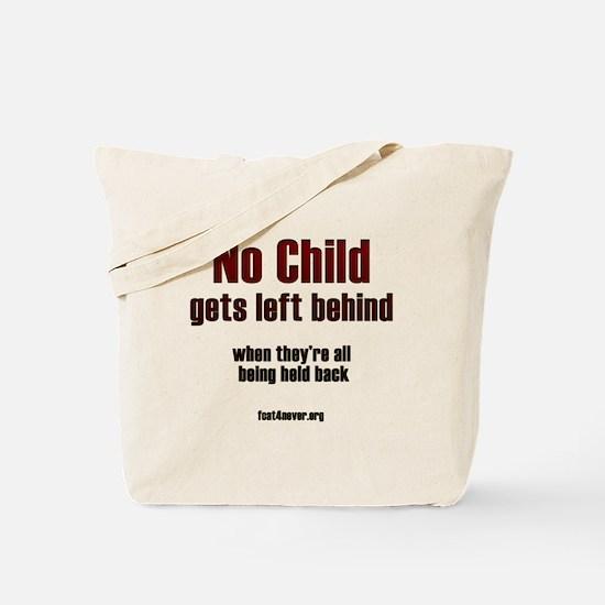 No child gets left behind Tote Bag