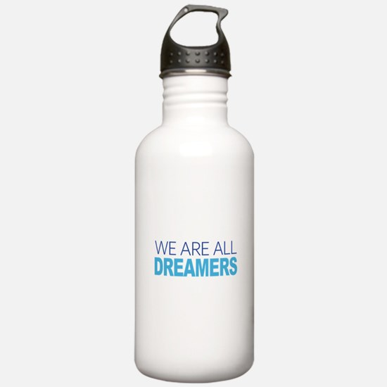 We Are All Dreamers Water Bottle