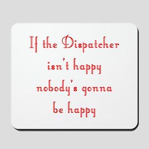 Dispatcher Mousepad