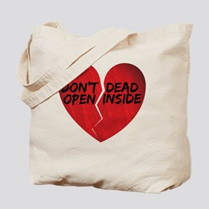 Dont open dead inside - Walking Dead insp Tote Bag