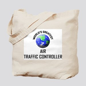 World's Greatest AIR TRAFFIC CONTROLLER Tote Bag