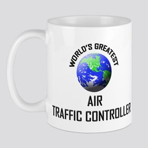 World's Greatest AIR TRAFFIC CONTROLLER Mug