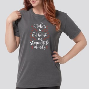It Takes a Big Heart Womens Comfort Colors Shirt