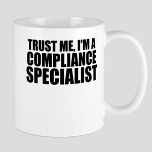 Trust Me, I'm A Compliance Specialist Mugs
