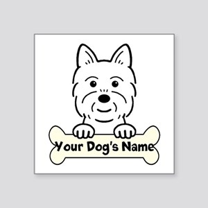 "Personalized Westie Square Sticker 3"" X 3&quo"