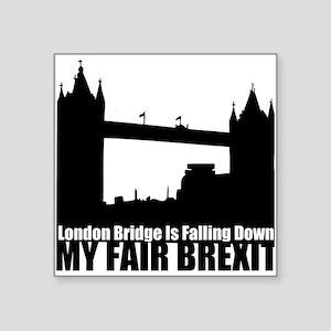 My Fair Brexit Sticker