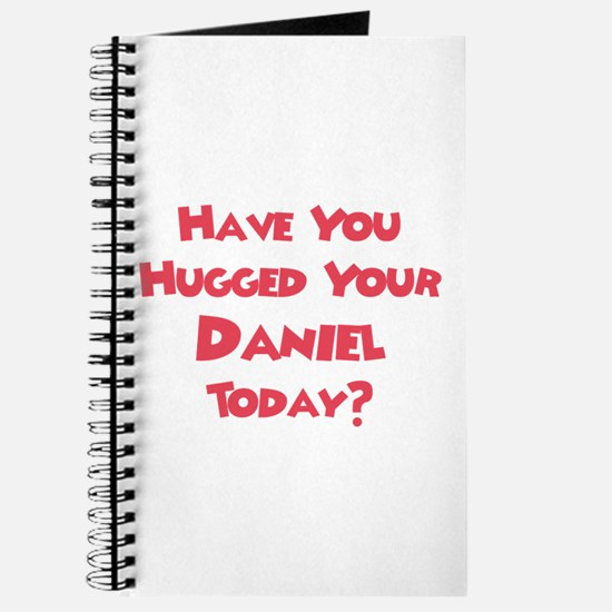 Have You Hugged Your Daniel? Journal