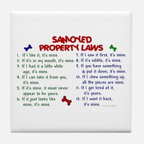 Samoyed Property Laws 2 Tile Coaster