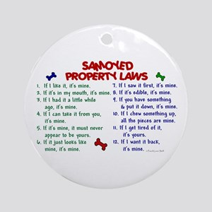 Samoyed Property Laws 2 Ornament (Round)