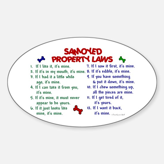 Samoyed Property Laws 2 Oval Decal
