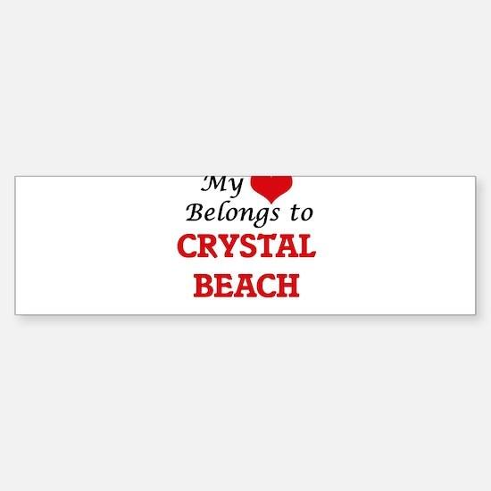 My Heart Belongs to Crystal Beach T Bumper Bumper Bumper Sticker