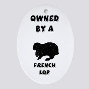 Owned by a French Lop Keepsake (Oval)