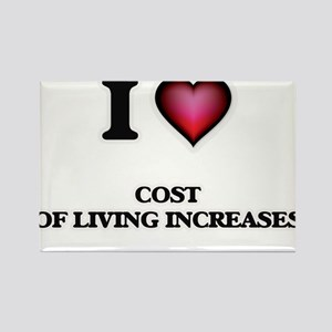 I love Cost Of Living Increases Magnets