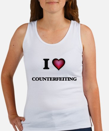 I love Counterfeiting Tank Top