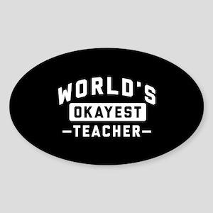 World's Okayest Teacher Sticker (Oval)