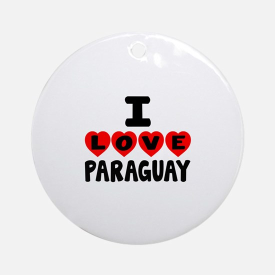 I Love Paraguay Round Ornament
