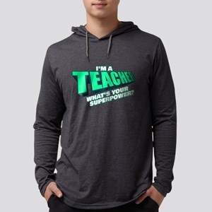 I'm a Teacher Mens Hooded Shirt