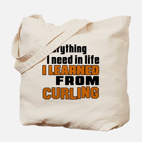 Everything I Learned From Curling Tote Bag