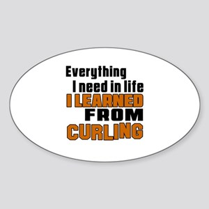 Everything I Learned From Curling Sticker (Oval)