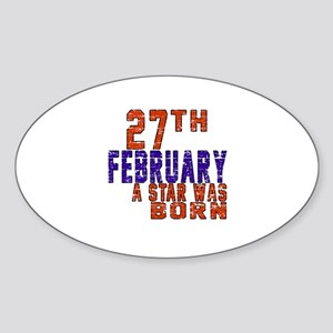 27 February A Star Was Born Sticker (Oval)