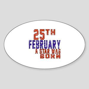 25 February A Star Was Born Sticker (Oval)