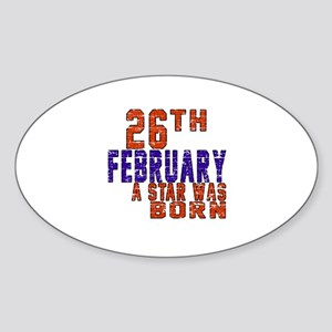 26 February A Star Was Born Sticker (Oval)